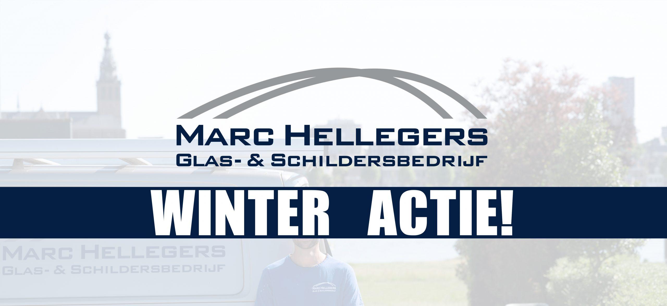 Glas- & Schildersbedrijf Marc Hellegers heeft een speciale winterschilder actie